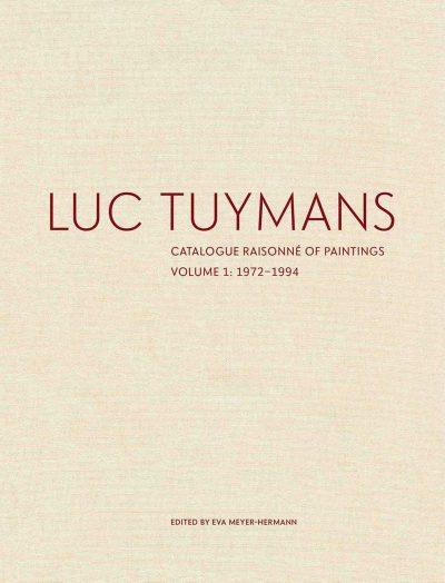 Luc Tuymans Catalogue Raisonné